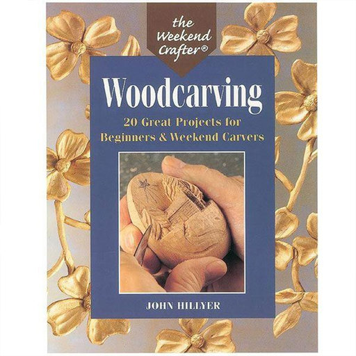 View a Larger Image of Woodcarving: 20 Great Projects for Beginners & Weekend Carvers