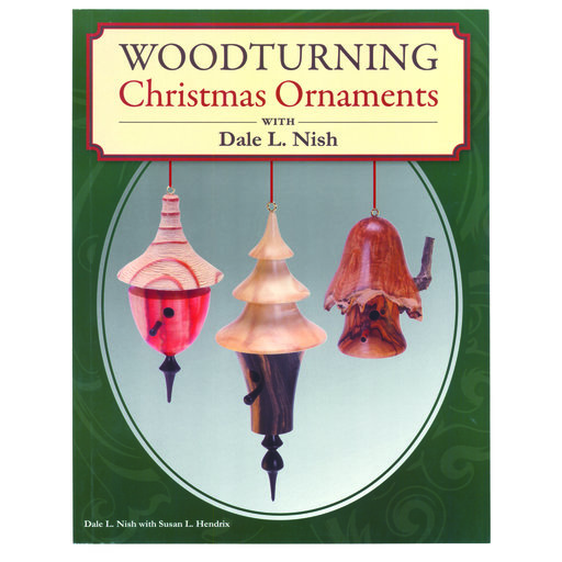 View a Larger Image of Woodturning Christmas Ornaments with Dale L. Nish