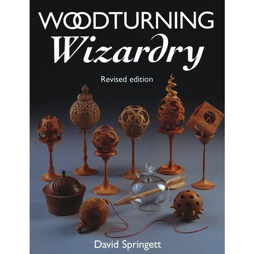 View a Larger Image of Woodturning Wizardry, Revised Edition