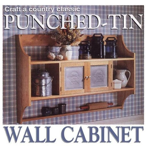 View a Larger Image of Woodworking Project Paper Plan to Build Punched-Tin Wall Cabinet