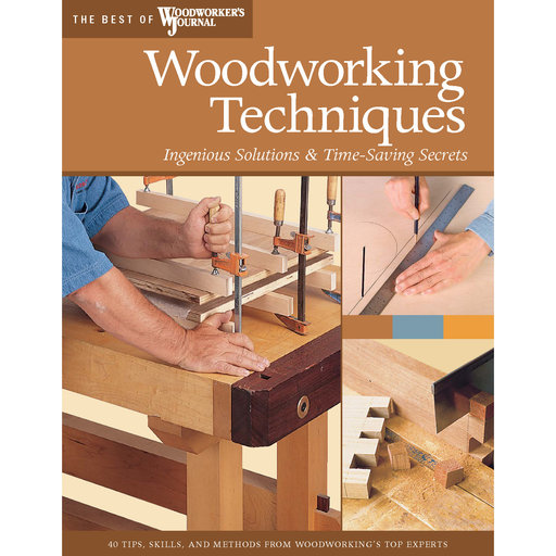 View a Larger Image of Woodworking Techniques (Best of WWJ)