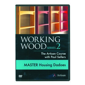 Working Wood Series 2 - Master Housing Dadoes DVD The Artisan Course with Paul Sellers